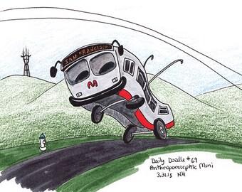 No.69 Anthropomorphic SF Bus / Original Drawing / Illustration / Daily Doodle / Art Print / Muni Drawing / San Francisco / Cute