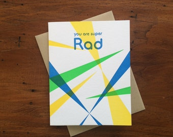 Super Rad, single letterpress card