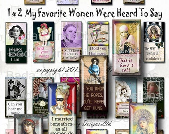 1 x 2,  What Famous Women Say,  domino and  glass tile pendants and soldered pendants, INSTANT Digital Download at Checkout