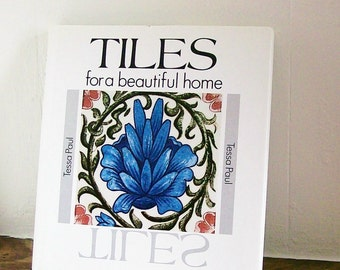 Book 'Tiles For A Beautiful Home' Tessa Paul Reference Book Ceramic Tiles Decorating