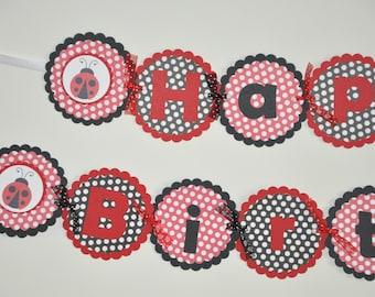 Ladybug. Ladybug Banner. Happy Birthday Banner. Red. Black.  Polka Dots. Lovebug