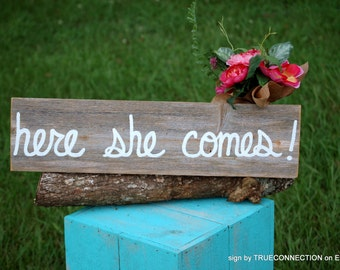 Here She Comes Hand Held Ceremony Sign Rustic Wedding Signs Hand Painted Reclaimed Wood. Rustic Weddings. Vintage Weddings Kids Sign Carry
