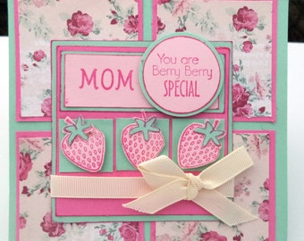 Handmade Mother's Day Card,  Thinking of you Mom, Thank You Greeting Card, Pink, Mint Green, Strawberries, You are Berry Special
