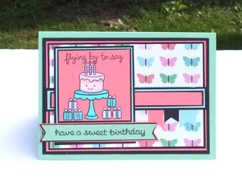 Birthday Card, Flying By to Say have a Sweet Birthday, Butterflies, Cake, Birthday Presents, Happy Birthday Card, Punny Card
