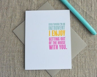 Letterpress Greeting Card - Thinking Out Loud - Introvert Love - 111-012