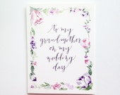 Floral To my grandmother on my wedding day ~ Greeting Card