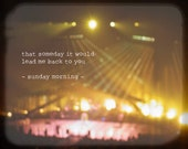 Maroon Music - Sunday Morning (Maroon 5 concert gold yellow pink black blurry light photography print vibrant love quote Adam Levine lyrics)