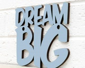 Dream Big Wood Sign, Dream Big Plaque, Laser Cut Wood Sign, Inspirational Quote, Funky Wood Sign, Wood Sign Decor, Wood Word Sign