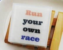 Running Gift. Womens Sport. Soap. RUN YOUR own RACE. Gifts for Runners. Quotes, Runner Gifts. Fitness Gift. Half Marathon, Marathon