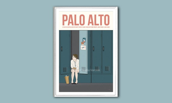 Palo Alto Movie Posters From Movie Poster Shop