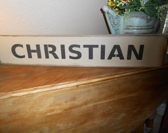 "CHRISTIAN  primitive wood sign  5.5"" X  29"""
