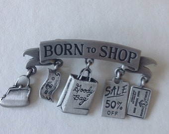 J.J. Born to shop Brooch.
