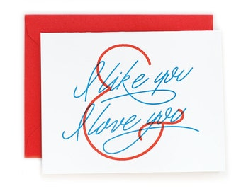 I like you and I love You Greeting Card