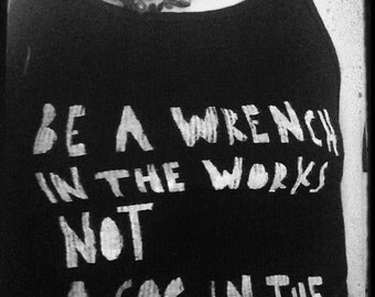 Be a Wrench in the Works
