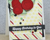 Happy Birthday to You - Handmade Card