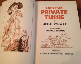 TAPS FOR PRIVATE TUSSIE 1969 First World Printing, Jesse Stuart signed