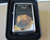 Dungeons and Dragons D20 Dice Lighter This is How I Roll