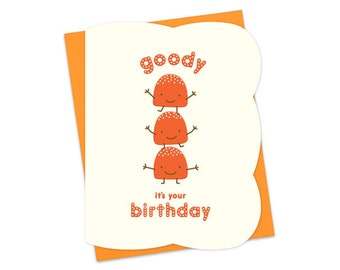 goody gumdrops birthday card - letterpress birthday card - happy birthday - lp630