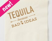 Tequila Because Bad Ideas Napkin Set