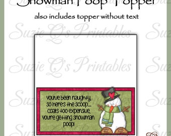 Snowman Poop Topper - NEW DESIGN - Digital Printable - Good Craft Show Seller - Immediate Download