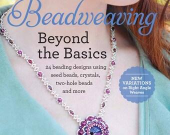 Beadweaving Beyond the Basics Beading Book