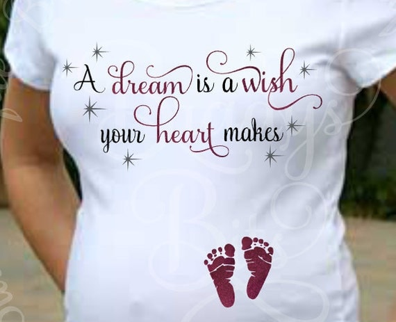 Disney Maternity Shirt A Dream Is A Wish Your Heart by ... A Dream Is A Wish Your Heart Makes Shirt