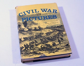 Civil War In Pictures, Vintage Book, 1955