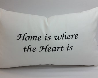 1 Home is where the heart is, throw pillow 18 x 12 inches