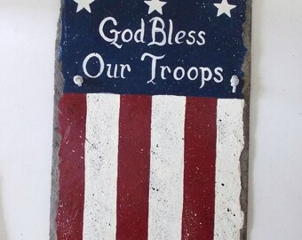 Patriotic Slate, Hand Painted, God Bless Our Troops, Word Art, Distressed, Primitive Sign, Slate Painting, Original Art, Home Decor, Sign