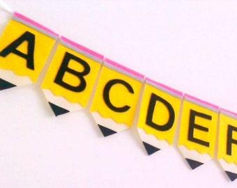 Felt Alphabet Banner, Classroom Decoration, Teacher Gift, Pencil Banner