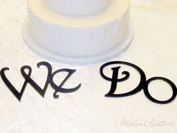 Cake Decor Letters : WE DO Wedding Decorations Cake Table Letters for by MilanCreations