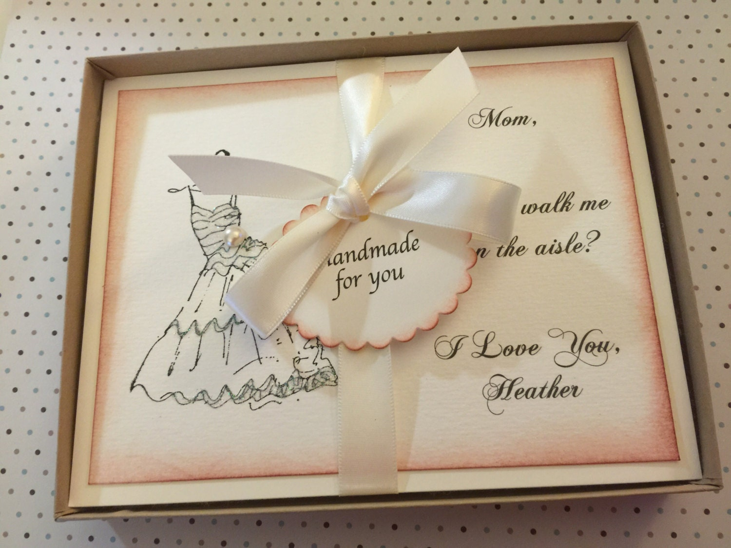 Mom Will You Walk Me Down The Aisle Vintage By Ifiwerecards