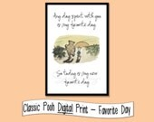 Favorite Day quote from Winnie the Pooh - INSTANT DOWNLOAD - 4x6, 5x7, 8x10
