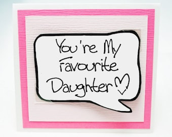 Daughter Card. Funny Birthday Card for Daughter. Pink Note Card. MN240