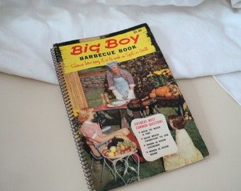 1950s Big Boy Barbecue Book. For Dad! How to Grill Meats. Great Cover Photo.