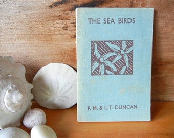 Vintage Book The Sea Birds by Duncan with cloth cover from the series The Wonders of Nature