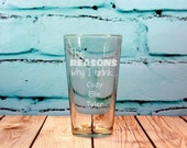 Why I Drink Glass Custom Engraved Pint Glass Fathers Day Gift - New Dad Gift- Funny Fathers Day Gift