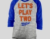 Let's Play Two Chicago Cubs Raglan T-Shirt