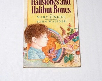 Hailstones and Halibut Bones by Mary O'Neill illustrated by John Wallner 1989