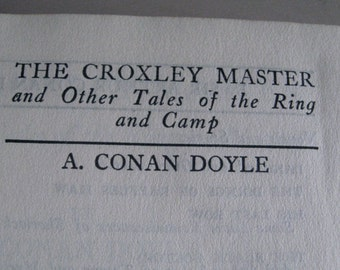 Conan Doyle Croxley Master and Other Tale Ring & Camp 1919 hardcover mystery thriller