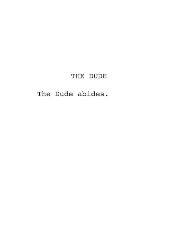 Dudes vs The Dude The Dude Abides