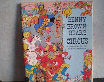 Vintage 1980's Children's Paper Doll Book - Benny Brown - Bear's Circus - A Punch And Play Story Book