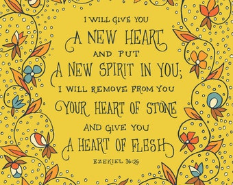 I will give you a new heart Ezekiel Art Print - Floral Bible Verse Wall Art Print, mother gift, grandmother gift, hand drawn pattern
