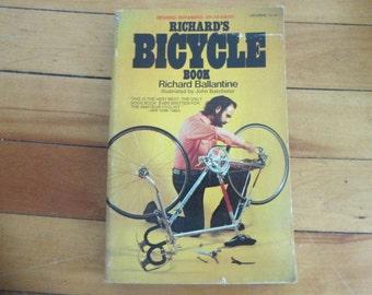 Vintage Paperback Book Richard's Bicycle Book by Richard Ballantine