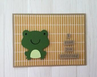 I Find You Ribbiting Frog Card