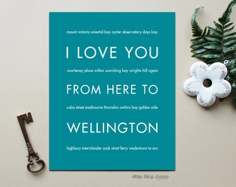 Wellington New Zealand Art, New Zealand Print, Travel Poster, Travel Wedding, I Love You From Here To WELLINGTON, Shown in Teal