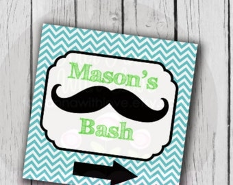 Personalized Mustache bash sign...lawn sign...poster...birthday...custom colors available