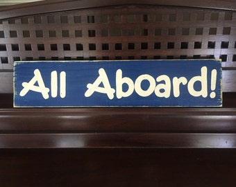 All Aboard Sign Plaque Train Railroad Little Engine That Could Room Decor Wooden You Pick from 10+ Colors Hand Painted  HP