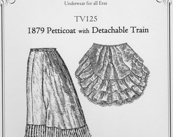 TV125 - Truly Victorian #125, 1879 Victorian Petticoat with Detachable Train Sewing Pattern