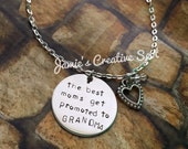 The Best Moms Get Promoted to Grandma Hand Stamped Necklace- Handstamped Necklace- Hand Stamped Jewelry- Grandma- Grandma Jewelry- GIft
